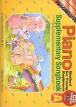 Progressive Piano Method For Young Beginners: Supplementary Songbook A