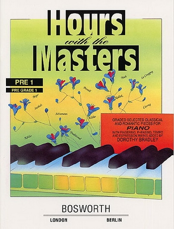 Hours With The Masters: Pre Grade 1: Piano