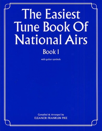 Easiest Tune Book Of National Airs: Book 1