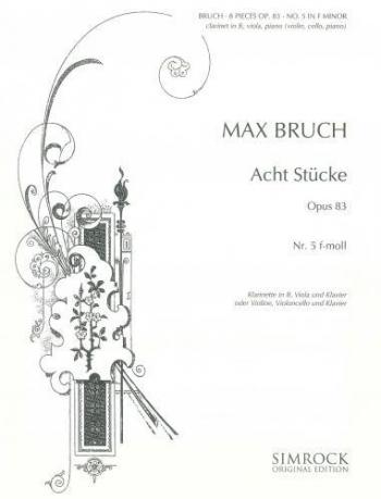 Bruch: Pieces 8 Op83 No5 F Minor: Trio: Cl: Vla: Pf