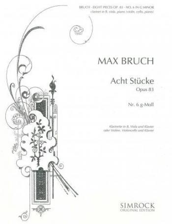 Bruch: Pieces 8 Op83 No6 G Minor: Trio: Cl: Vla: Pf