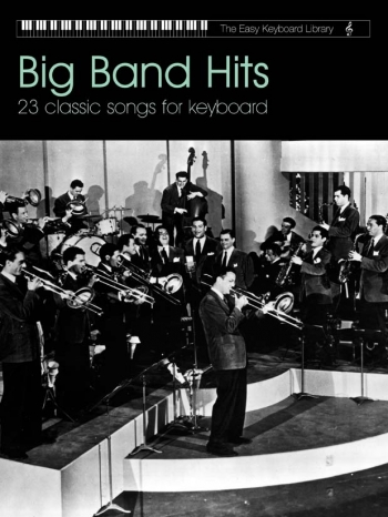 Easy Keyboard Library: Big Band Hits: Keyboard
