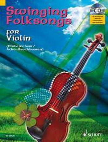 Swinging Folksongs: Play Along: Violin: Book & CD