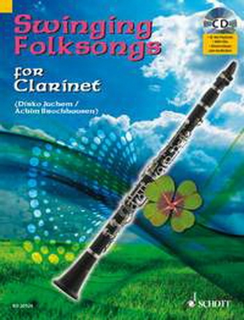 Swinging Folksongs: Play Along: Clarinet: Book & CD