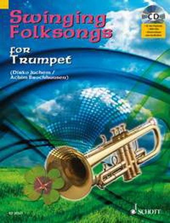 Swinging Folksongs: Play Along: Trumpet