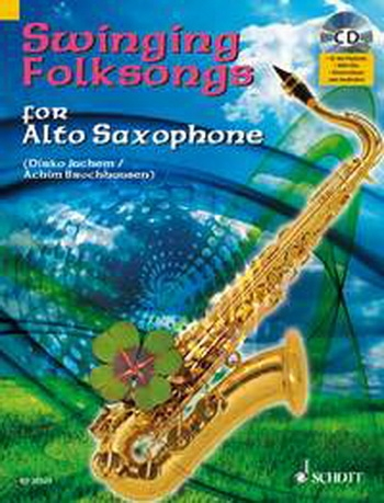 Swinging Folksongs: Play Along: Alto Saxophone: Book & CD