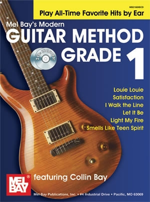 Mel Bay Modern Guitar Method: Book 1: Play All-Time Favorite Hits By Ear