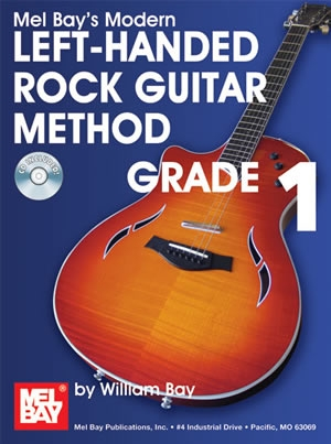 Mel Bay Modern Guitar Method: Book 1: Left Hand: Rock Guitar: Grade 1