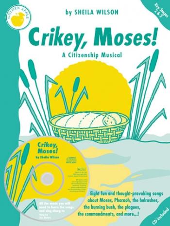 Wilson-crikey Moses-teachers -vocal-cantata