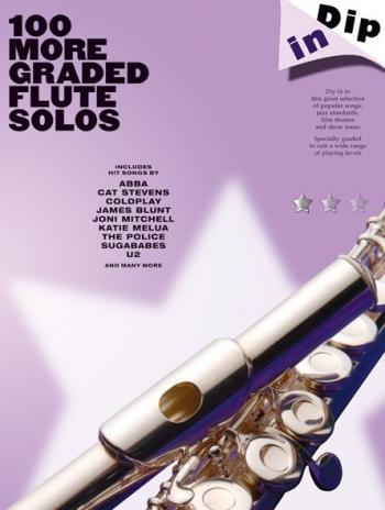 Dip In: 100 More Graded Flute  Solos (Dip In)