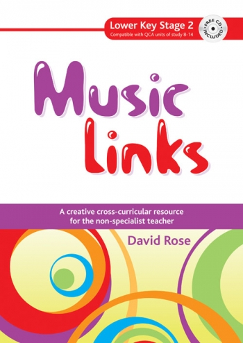 Music Links: Resource Book For The Non Specialist Teacher: Lower Key Stage 2