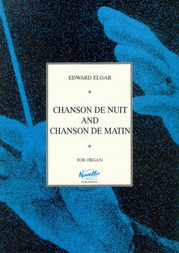 Chanson De Matin, Chanson De Nuit: Organ