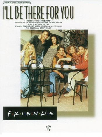 Ill Be There For You: Rembrandts: (Friends Theme): Single