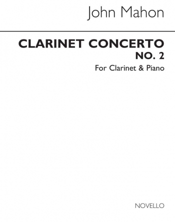 Concerto No 2  (Archive Edition): Clarinet & Piano (Novello)