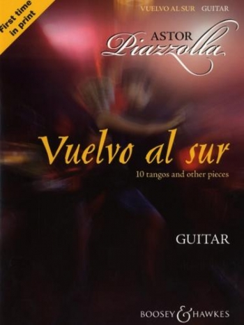 Piazzolla: Guitar: Vuelvo Al Sur: 10 Tangos and Other Pieces