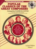 Progressive Popular Classics Of The Great Composers 1: Guitar: Book & CD