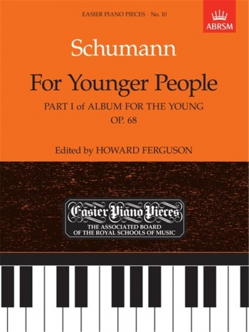 For Younger People: Part1: Op.68: Epp10 (Easier Piano Pieces) (ABRSM)
