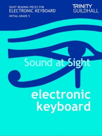 Trinity College London Sound At Sight Electronic Keyboard: Grade Initial-5 Sight-Reading