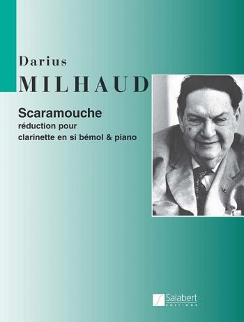 Scaramouche: Clarinet & Piano (Salabert)