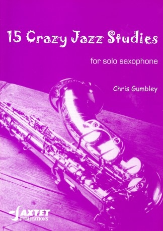 15 Crazy Jazz Studies: Alto Saxophone (Gumbley)
