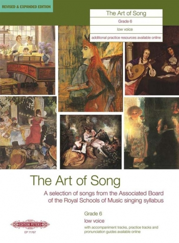 Art Of Song: Grade 6: Low Voice: Revised And Expanded