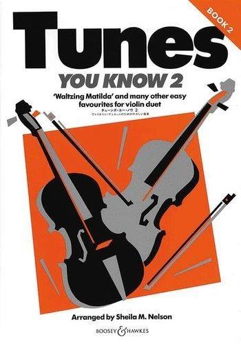 Tunes You Know: 2: Violin: Duet