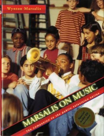 Marsalis On Music: Text: Book & CD
