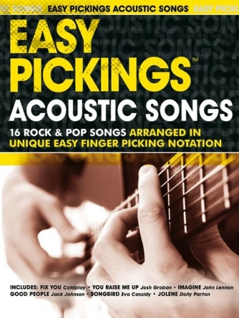 Easy Pickings Acoustic Songs: 16 Rock and Pop: Guitar