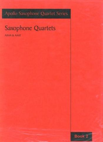 Saxophone Quartets  Vol 2: Aaaa and Aaat: Apollo Saxophone Quartet Series  (Astute)
