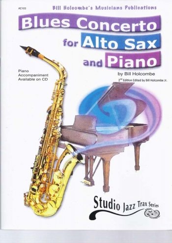 Blues Concerto For Alto Saxophone (2nd Ed Edited By Bill Holcombe Junior)