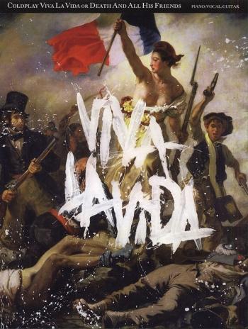Coldplay: Viva La Vida Or Death And All His Friends: Piano Vocal Guitar