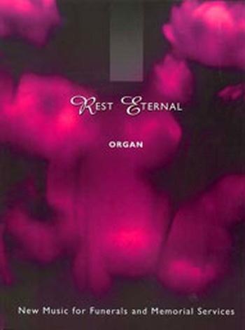 Rest Eternal: Organ
