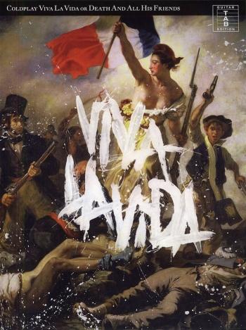 Coldplay: Viva La Vida Or Death and All His Friends: Guitar