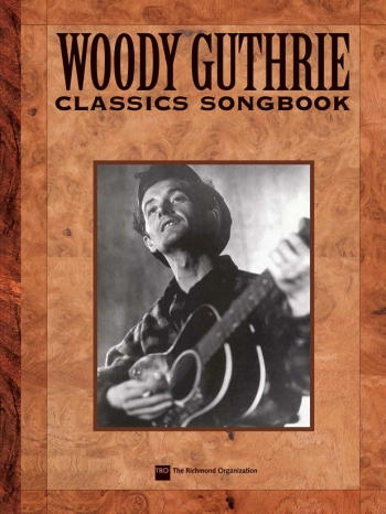 Woody Guthrie: Songbook: Piano Vocal Guitar