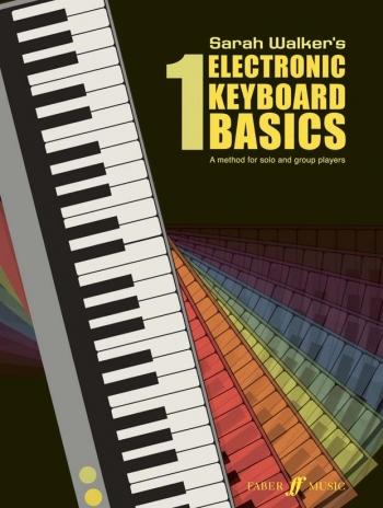 Electronic Keyboard Basics: 1 (Walker)