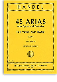 45 Arias From Operas And Oratorios: Vol 3: Low Voice