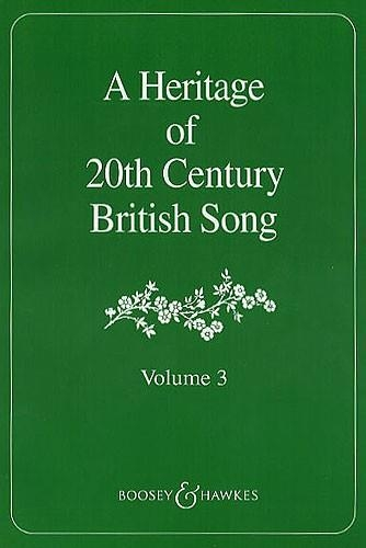 A Heritage Of 20th Century British Song: Vol 3 Vocal