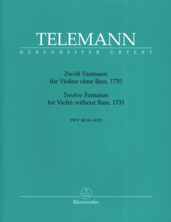 12 Fantasias: Violin Solo (Barenreiter)