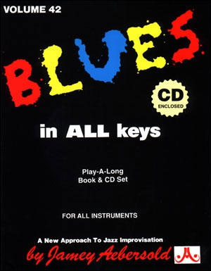Aebersold Vol.42: Blues In All Keys: All Instruments: Book & CD
