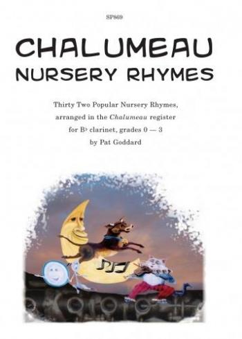 Chalumeau Nursery Rhymes Grade 0-3: Clarinet