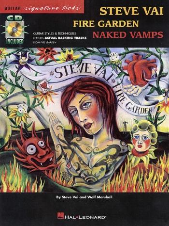 Signature Licks: Steve Vai: Fire Garden Naked Vamps: Book & Cd