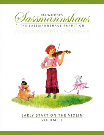 The Sassmannshaus Tradition. Early Start On The Violin, Volume 1