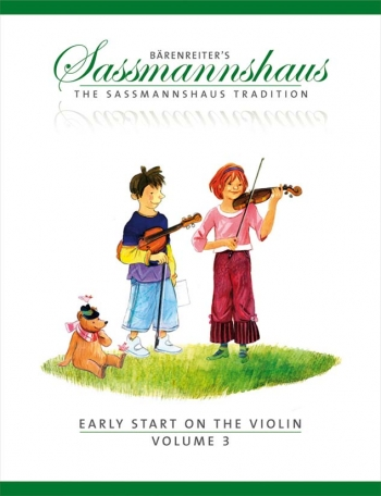 The Sassmannshaus Tradition. Early Start On The Violin, Volume 3
