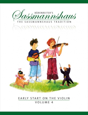 The Sassmannshaus Tradition. Early Start On The Violin, Volume 4