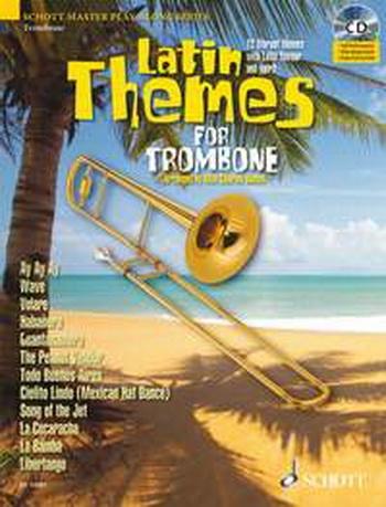 Latin Themes For Trombone: Schott Master Play-Along