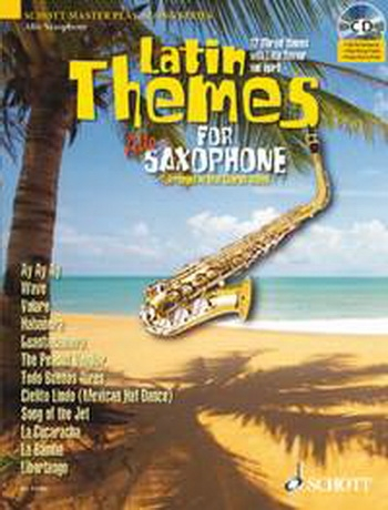 Latin Themes For Alto Saxophone:Schott Master Play-Along