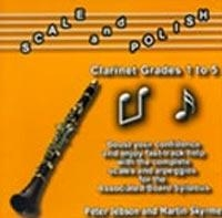 Scale and Polish: Clarinet: Grade1-5: Cd Only