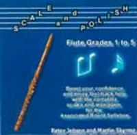 Scale and Polish: Grade 1-5: Flute