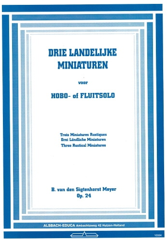 3 Rustical Miniatures: Op24: Flute
