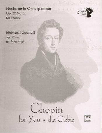 Nocturne C# Minor Op.27/1: Piano (Chopin For You Series)